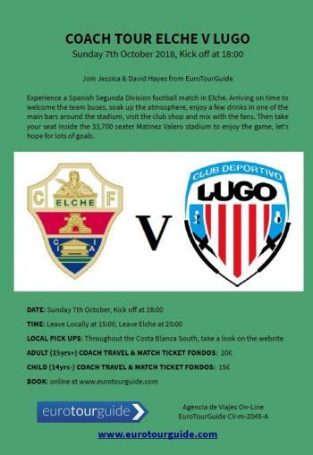 EuroTourGuide Coach Tour Elche CF v CD Lugo Sunday 7th October 2018
