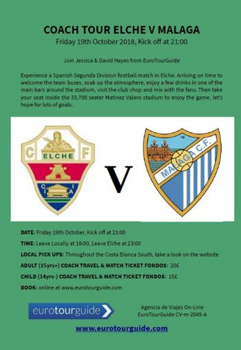 EuroTourGuide Coach Tour Elche CF v Malaga CF Friday 19th October 2018a