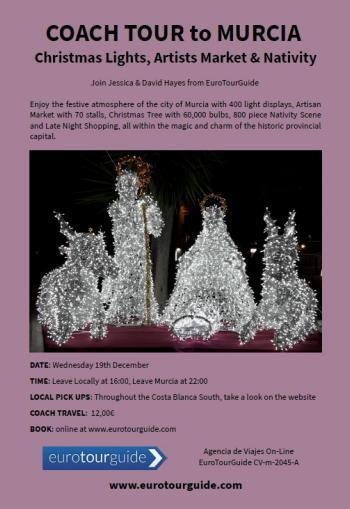 EuroTourGuide Coach Tour Murcia Christmas Lights, Tree, Shopping & Xmas Markets 19th December 2018