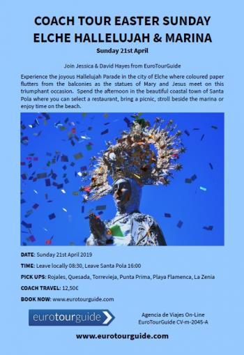 EuroTourGuide Coach Tour Easter Sunday Elche Hallelujah Parade 21st April 2019