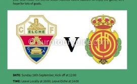 EuroTourGuide Coach Tour Elche CF v RCD Mallorca Sunday 16th September 2018