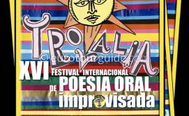 Cartagena 16th Trovalia Festival 1st-3rd August 2019