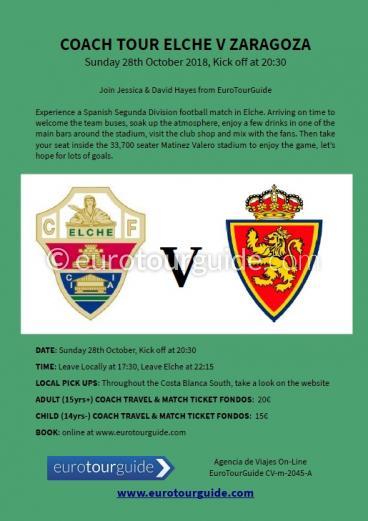 EuroTourGuide Coach Tour Elche CF v Zaragoza SAD Sunday 28th October 2018