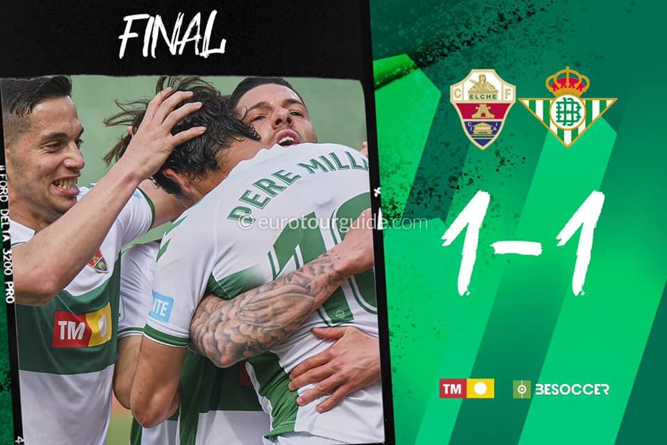 EuroTourGuide CoachTours Match Report Elche CF v Real Betis 4th April 2021