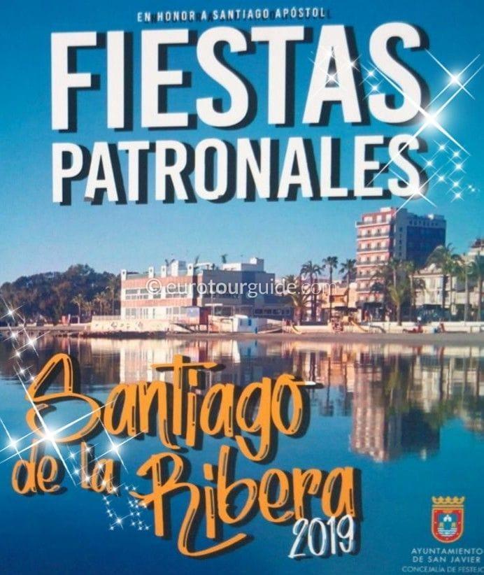 Santiago de la Ribera Fiesta Virgen del Carmen & Apostol Santiago July & August 2019